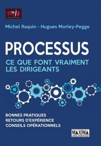 WillBe Group présente un nouvel ouvrage pour le management des entreprises: « Processus: ce que font vraiment les dirigeants »