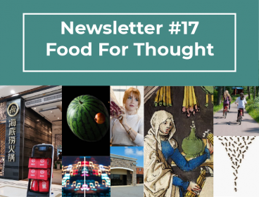 NEWSLETTER #17 – FOOD FOR THOUGHT