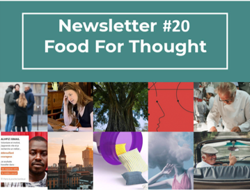 NEWSLETTER #20 – FOOD FOR THOUGHT